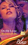 On the Loose (Blaze Romance)