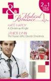 A Christmas Knight. Kate Hardy. the Nurse Who Saved Christmas (Medical 2in1)
