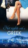 Hot Nights with a Greek. Michelle Reid, Sarah Morgan and Natalie Rivers (Mills & Boon Specia...