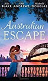 Australian Escape: Her Hottest Summer Yet / the Heat of the Night (Those Summer Nights, Book...