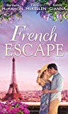 French Escape: From Daredevil to Devoted Daddy / One Week with the French Tycoon / it Happen...
