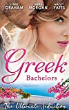 Greek Bachelors: The Ultimate Seduction: The Petrakos Bride / One Night...Nine-Month Scandal...