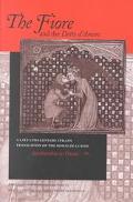 Fiore and the Detto D'Amore A Late 13Th-Century Italian Translation of the Roman De LA Rose