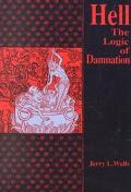 Hell The Logic of Damnation
