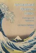 International Business Ethics Challenges and Approaches