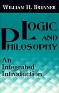 Logic and Philosophy An Integrated Introduction