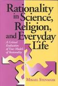 Rationality in Science, Religion, and Everyday Life A Critical Evaluation of Four Models of ...