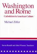 Washington and Rome Catholicism in American Culture