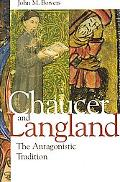 Chaucer and Langland The Antagonistic Tradition