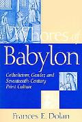 Whores Of Babylon Catholicism, Gender And Seventeenth-century Print Culture