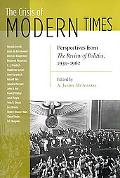 Crisis of Modern Times: Perspectives from the Review of Politics, 1939-1962