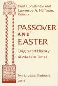 Passover and Easter Origin and History to Modern Times