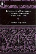 Templars and Hospitallers as Professed Religious in the Holy Land (ND Conway Lectures in Med...