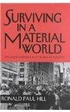 Surviving in a Material World: The Lived Experience of People in Poverty