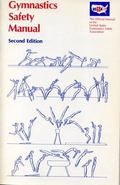 Gymnastics Safety Manual The Official Manual of the United States Gymnastics Safety Association
