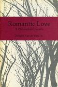 Romantic Love: A Philosophical Inquiry