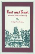 Fast and Feast Food in Medieval Society