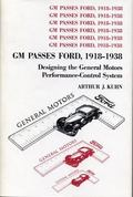 GM Passes Ford, 1918-1938: Designing the General Motors Performance-Control System