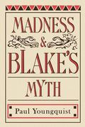 Madness and Blake's Myth