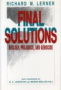 Final Solutions Biology, Prejudice, and Genocide