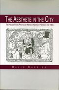 Aesthete in the City The Philosophy and Practice of American Abstract Painting in the 1980s