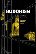 Buddhism--A Modern Perspective