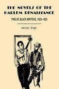 Novels of the Harlem Renaissance Twelve Black Writers, 1923-1933