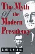 Myth of the Modern Presidency