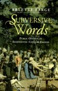 Subversive Words Public Opinion in 18th Century France