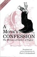 Monk's Confession The Memoirs of Guibert of Nogent