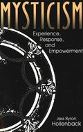 Mysticism Experience, Response, and Empowerment