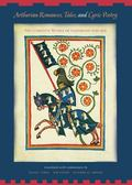 Arthurian Romances, Tales and Lyric Poetry The Complete Works of Hartmann Von Aue