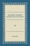 Margery Kempe's Dissenting Fictions