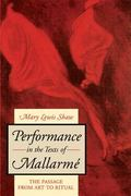 Performance In The Text Mallarme