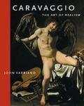 Caravaggio The Art of Realism