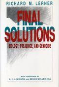 Final Solutions: Biology, Prejudice, and Genocide