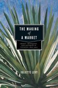 Making of a Market : Credit, Henequen, and Notaries in Yucatán, 1850-1900