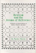 Realism and the Drama of Reference : Strategies of Representation in Balzac, Flaubert, and J...
