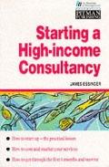 Starting a High-Income Consultancy