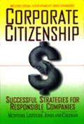 Corporate Citizenship: Successful Strategies for Responsible Companies