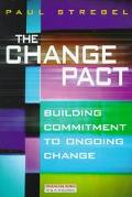 Change Pact: Building Commitment to on-Going Change - Paul Strebel - Hardcover