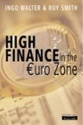 High Finance in the Euro Zone Competing in the New European Capital Market