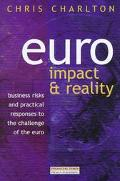 EURO: Business Risks and Practical Responses to the Challenge of the EURO