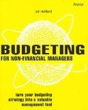 Budgeting for Non-Financial Managers: How to Master and Maintain Effective Budgets (Smarter ...