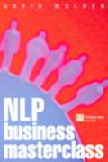 Nlp Business Masterclass Skills for Realizing Human Potential