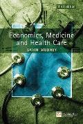 Economics, Medicine, and Health Care