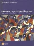 International Human Resource Management: Globalization, National Systems & Multinational Com...