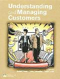Understanding & Managing Customers