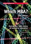 Which MBA? Making The Right Choice Of Executive Education
