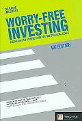 Worry-free Investing A Sure Way to Achieve Your Lifetime Financial Goas
